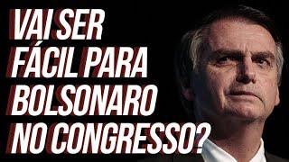 Bolsonaro vai ter vida fácil no congresso? | por Renan Santos