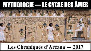 Myhtologie, Le Cycle des Ames - Les Chroniques d'Arcana #6