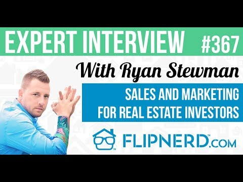 Sales and Marketing for Real Estate Investors - Ryan Stewman