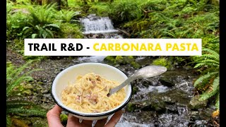 Easy Backpacking Meals: TRAIL R\u0026D - CARBONARA PASTA - Fast | Ultralight | Cheap