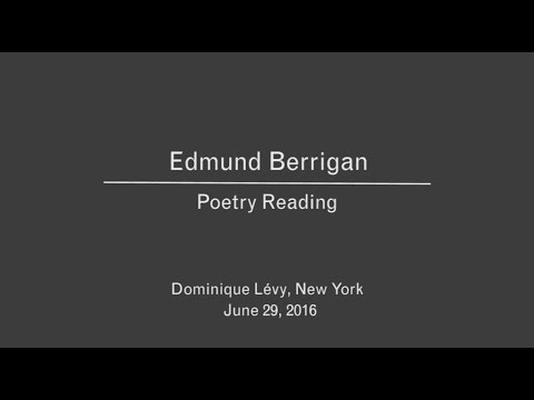 Edmund Berrigan Poetry Reading at Dominique Lévy Gallery New York