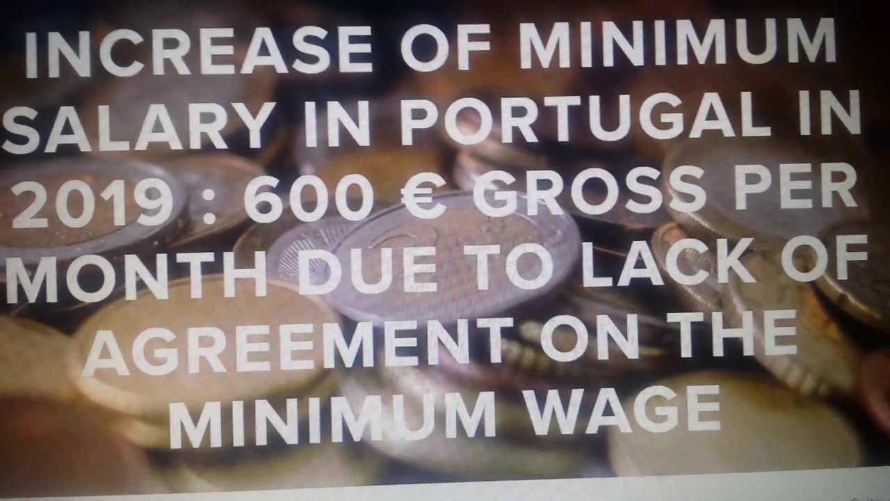 Average Salary In Portugal 2019!! Minimum Wage in Portugal 2019 !! Job  salary 600 Euro in Portugal