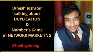 Dinesh Joshi explaining About #Duplication, #submission , #NumbersGameInNetworkMarketing