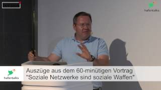 """hafentalks #2 - Tobias Schrödel: """"Soziale Netzwerke sind soziale Waffen"""""""