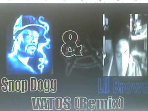 vatos (remix) snoop dogg ft lil brown