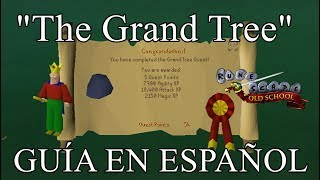 [OSRS] The Grand Tree (Español)