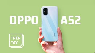 Mở hộp Oppo A52