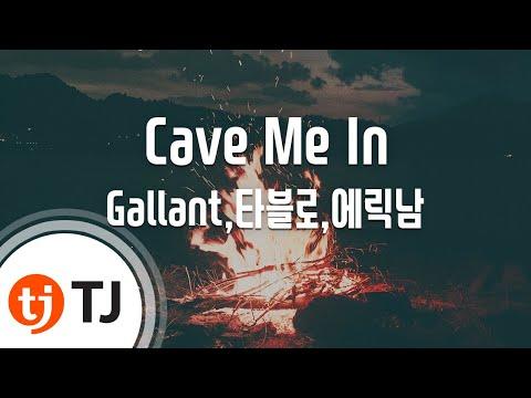 [TJ노래방] Cave Me In - Gallant,타블로,에릭남 / TJ Karaoke