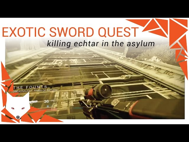 Destiny Exotic Sword Quest - A Sword Reforged: Blade of Night [Echtar] [Asylum]