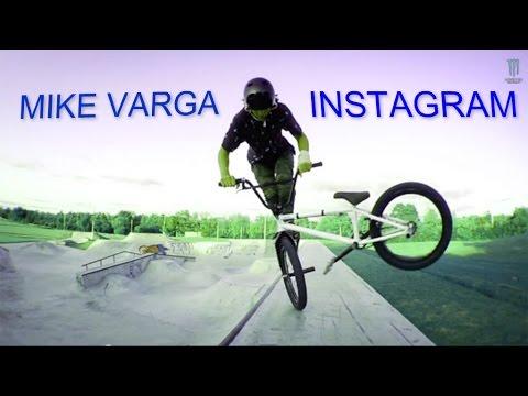BMX - Mike Varga INSTAGRAM COMPILATION 2015