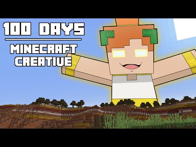 100 Days - [Minecraft Creative]