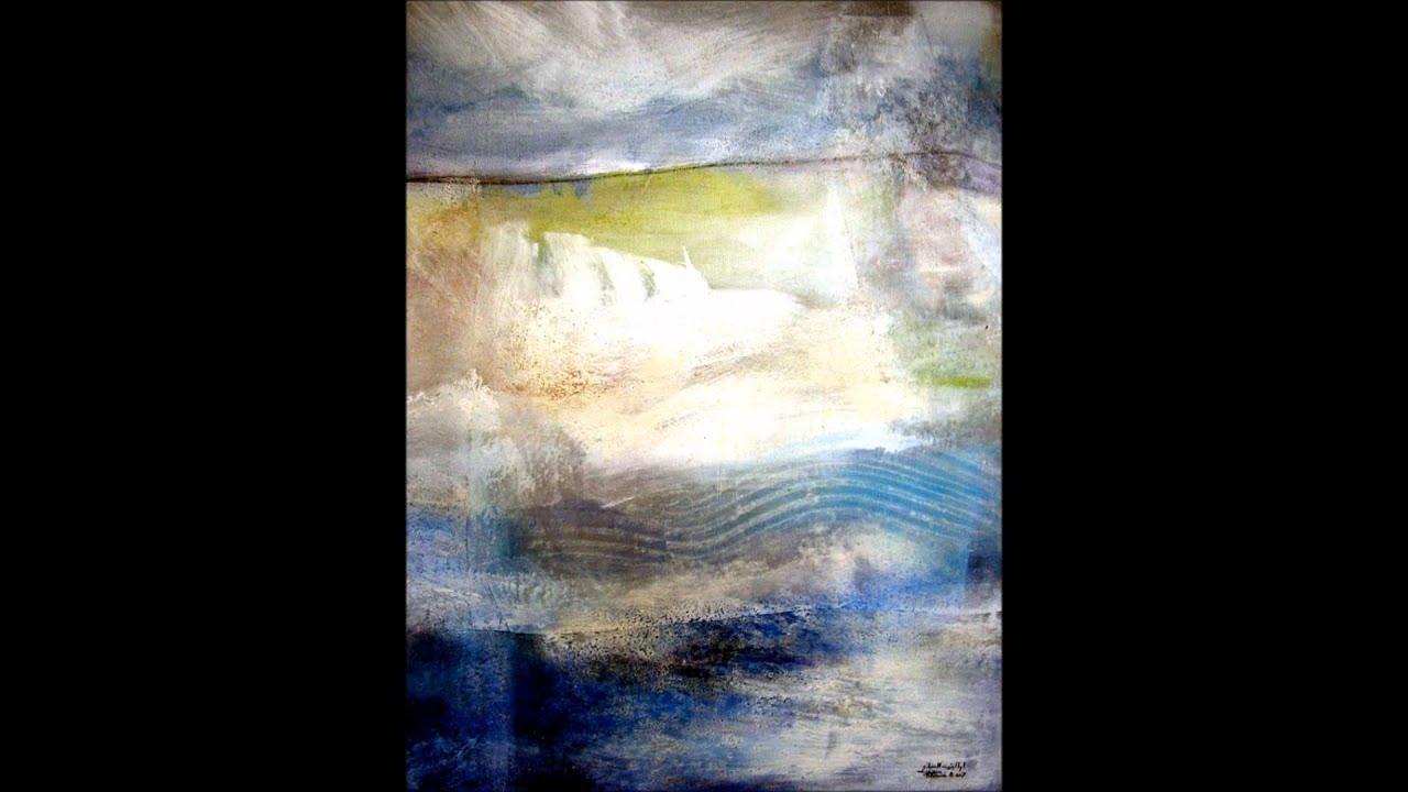 Oum el banine paisajes abstractos youtube for Imagenes de cuadros abstractos famosos
