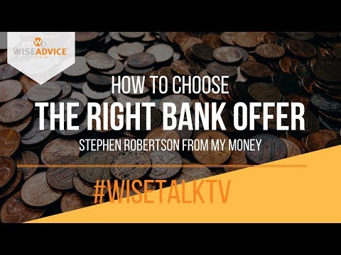How to choose the right bank offer