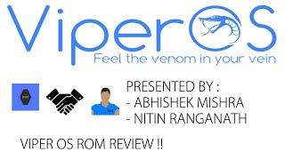 Viper OS V3.0 Coral Full ROM Review! Ft. Nitin Ranganath! The best ROM for Redmi Note 3??