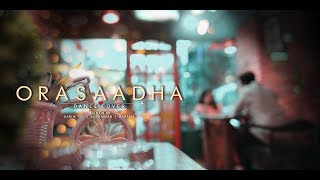 Orasaadha DANCE COVER BY Mr.MONSTERS CREW | 7UP Madras Gig | Vivek - Mervin | Sony Music India