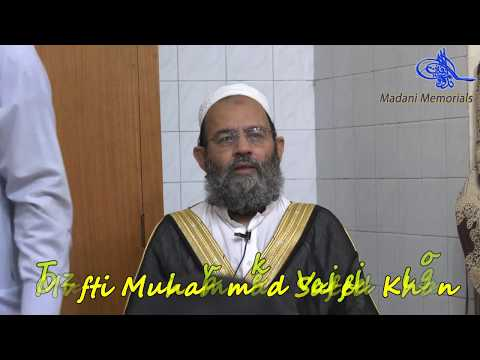 Friday Question & Answer Session #38 by Hazrat Mufti Muhammad Saeed Khan