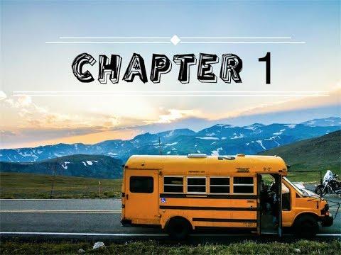 USA SCHOOL BUS ROADTRIP - CHAPTER 1