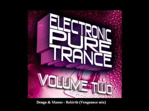 Denga & Manus - Rebirth (Vengeance mix)