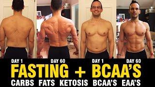 Fasting - Ketosis, Fats, Carbs, BCAA's Vs. EAA's