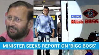 Union minister seeks report on content of reality TV show 'Bigg Boss'