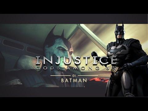 Injustice: Gods Among Us   Episode 2 - JUSTICE VS INJUSTICE (Chapter 1 - Batman)