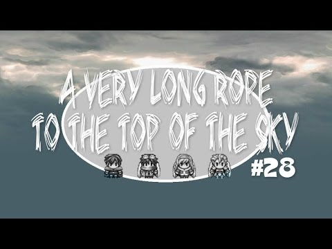 A Very Long Rope to the Top of the Sky - Part 28
