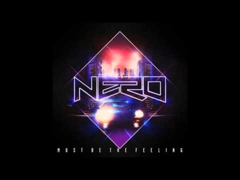 [HD] Nero - Must be the feeling Bass Boosted