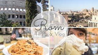 ROM für GENIESSER - TIPPS für den ersten Besuch I Travel Vlog