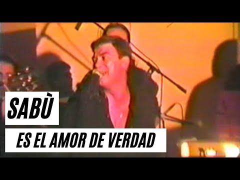 Sabu - Es El Amor De Verdad (En Memorias Video Bar)