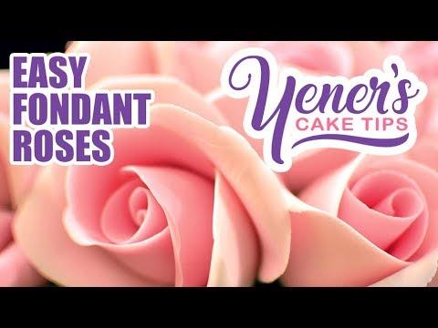 Quick And Easy FONDANT ROSES Tutorial | Yeners Cake Tips | Yeners Way