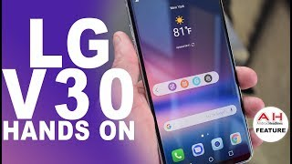 LG V30 Hands on and Preview at IFA 2017