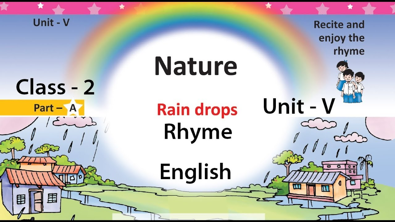 Rain drops Rhyme, Happy Little Raindrops Rhyme, Class - 2, English, Unit -  5, Nature, Page No  56