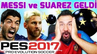 MESSİ ve SUAREZ GELDİ! | PES 2017 MYCLUB TOP AÇILIMI