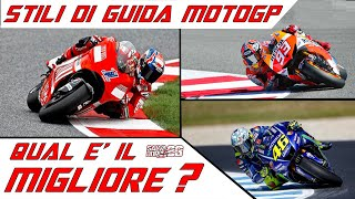 MOTOGP RIDING STYLES.....WHICH ONE IS THE BEST?