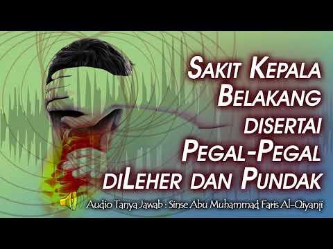 Sakit kepala belakang disertai pegal pegal dileher dan pundak (Audio)