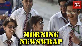 Morning Newswrap | CBSE Yet To Decide On Class XII Results; Kamala Harris Dials PM Modi \u0026 More