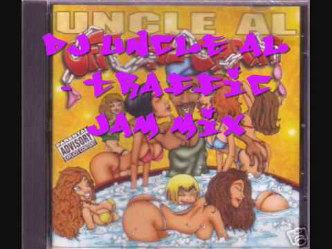 DJ Uncle Al - Traffic Jam Mix