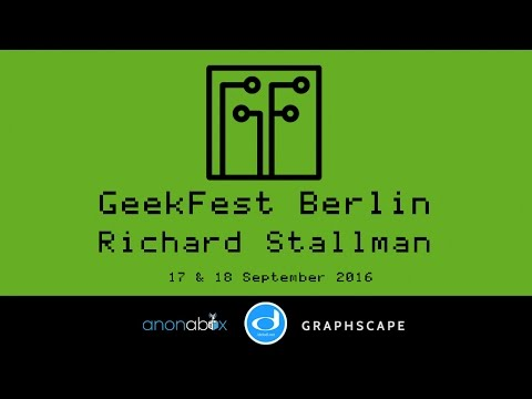 GeekFest Berlin 2016 | Richard Stallman aka RMS about GNU and beyond...