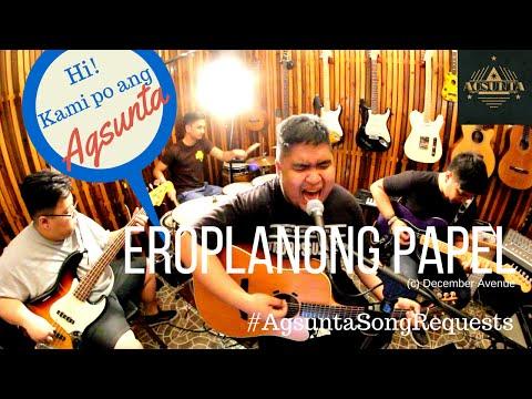 Eroplanong Papel | (c) December Avenue | #AgsuntaSongRequests