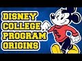The Origins and History of the Disney College Program