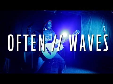 Often - Waves (Sickick Version) lyrics