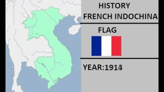 HISTORY OF THE FRENCH INDOCHINA