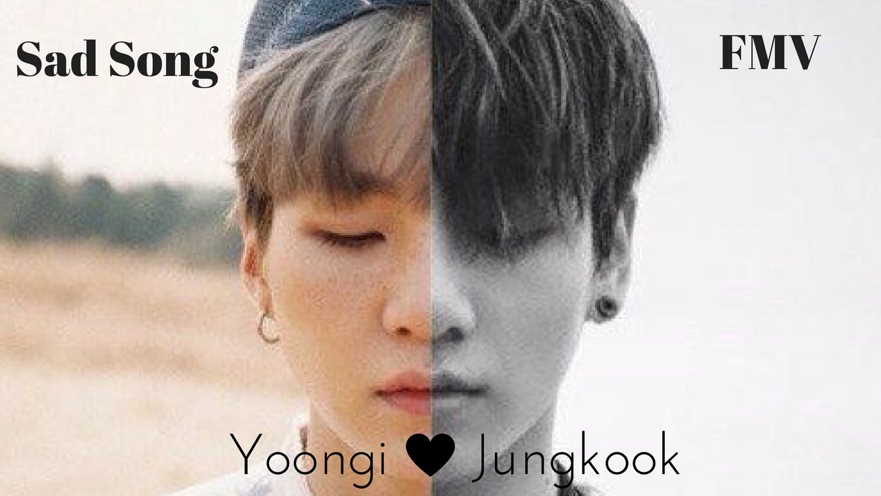 [FMV] Yoonkook - Sad Song 💔 - YouTube Sad Song Youtube