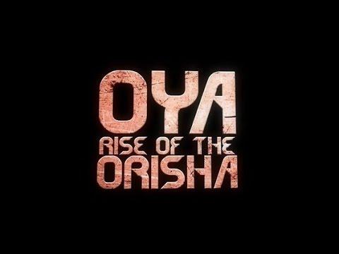 Filme de Oya ......Oya Rise of the Orisha