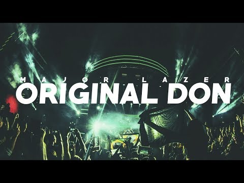 Major Lazer  Original Don ft The Partysquad Party Favor Edit