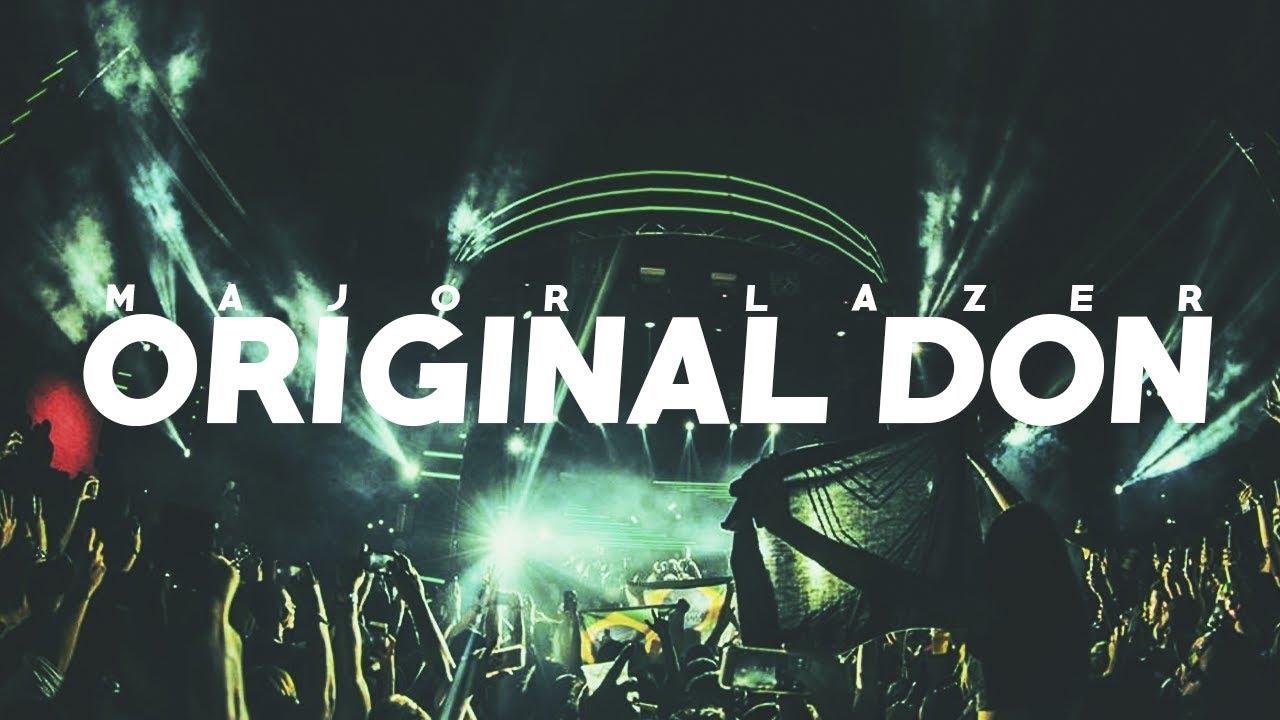 original don major lazer ft the partysquad