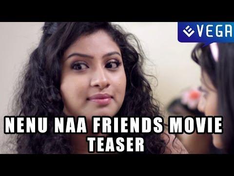 Nenu Naa Friends Movie Teaser