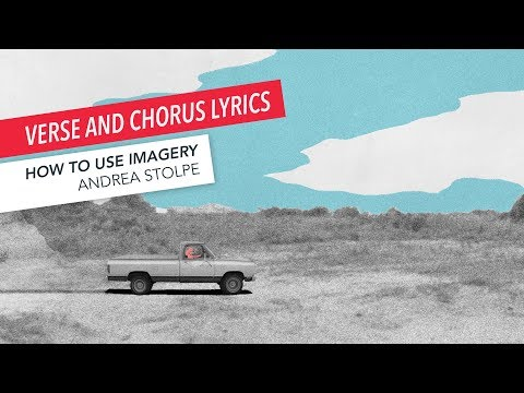 How to Write a Song: Verses Carry the Story, Chorus Carries the Message | Part 2/9 | Andrea Stolpe