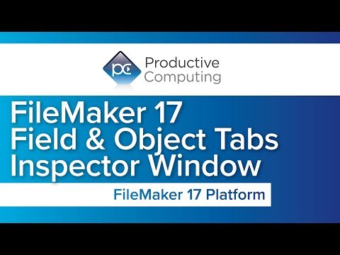 FileMaker 17 Field and Objects Tab and Inspector Window