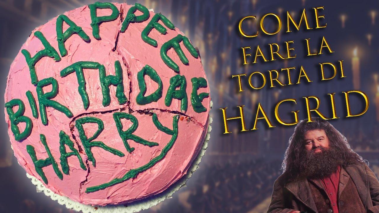 Come Fare La Torta Di Hagrid Potterricette Youtube